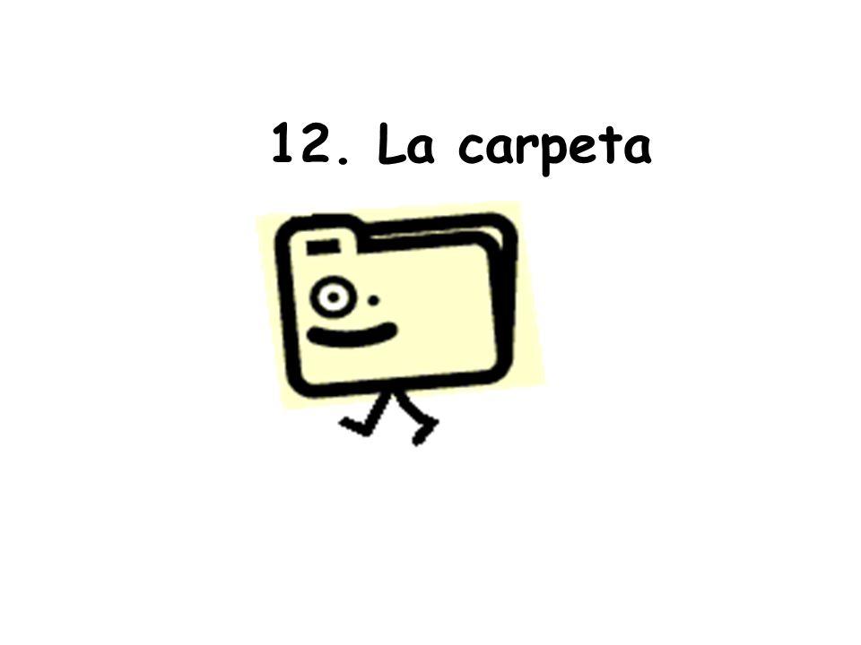 12. La carpeta