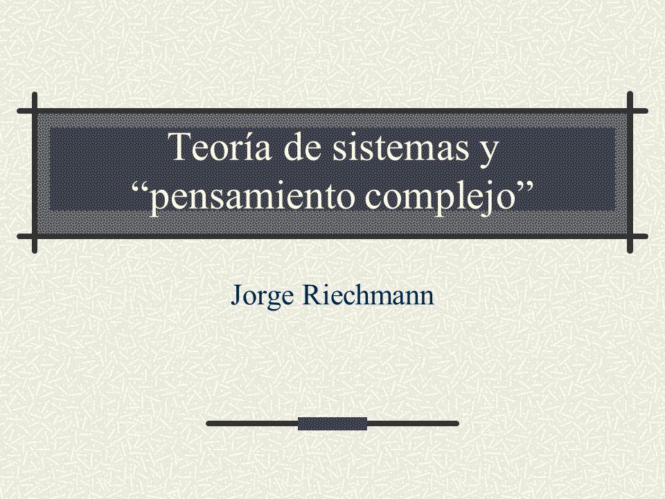 Teoría de sistemas y pensamiento complejo