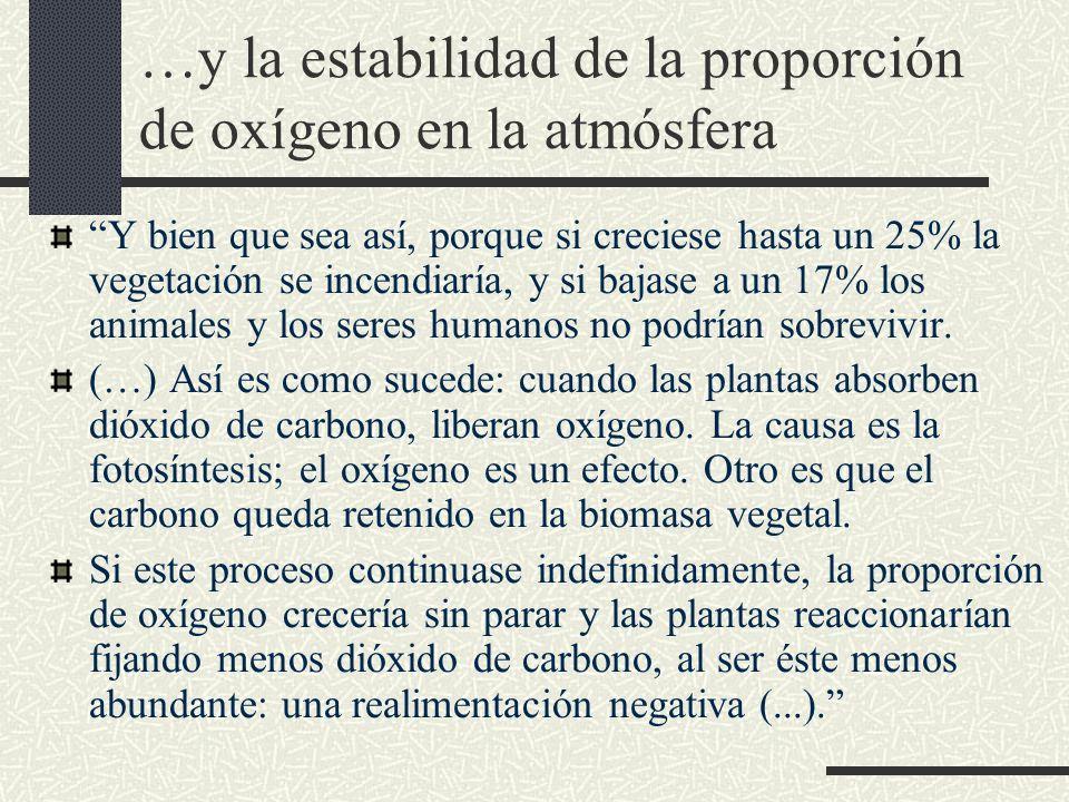 …y la estabilidad de la proporción de oxígeno en la atmósfera