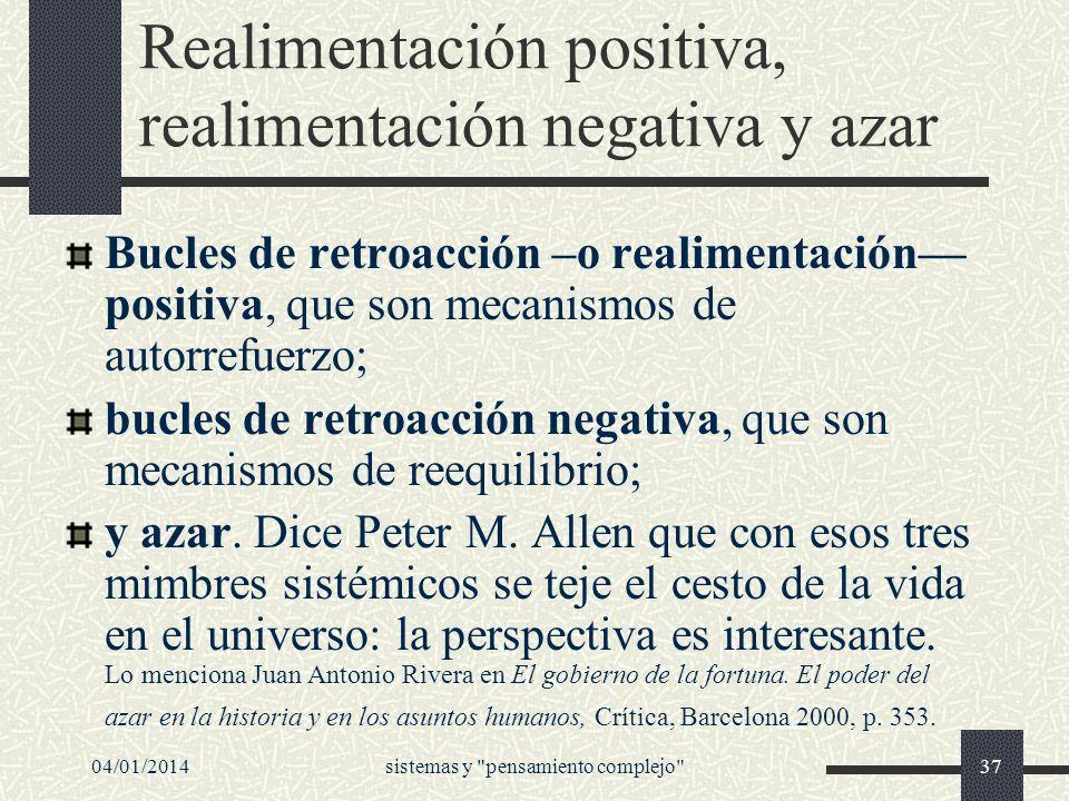Realimentación positiva, realimentación negativa y azar