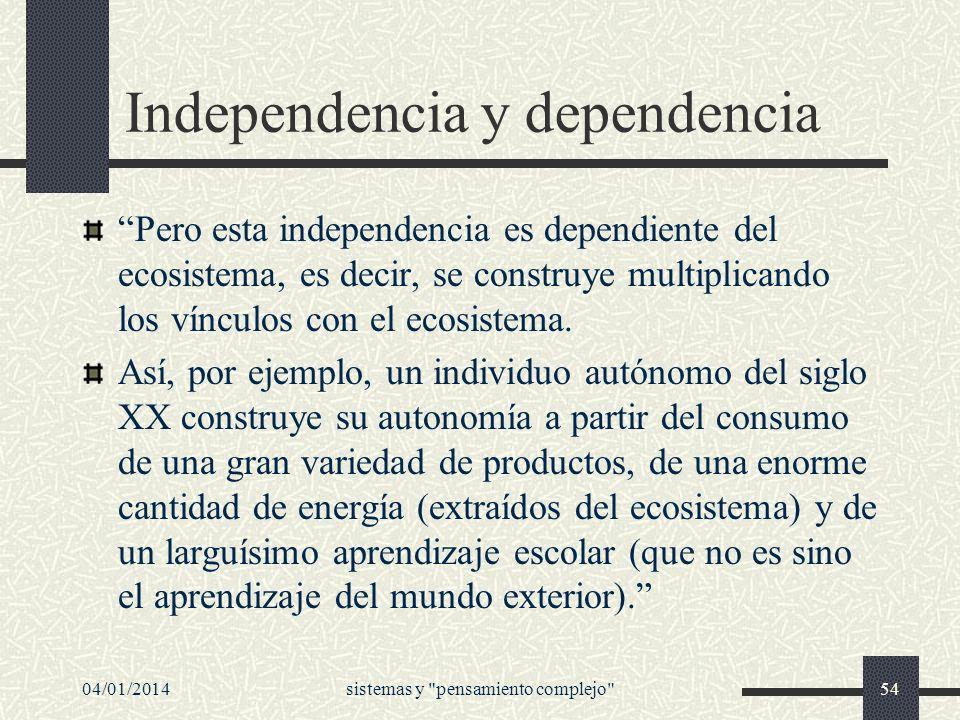 Independencia y dependencia
