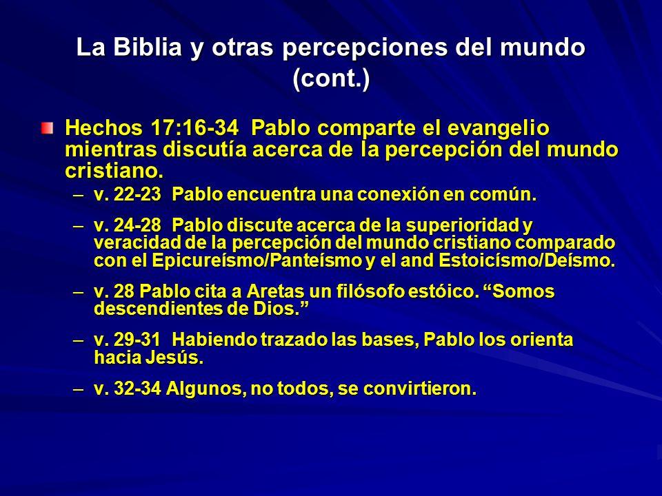 La Biblia y otras percepciones del mundo (cont.)