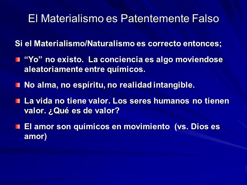 El Materialismo es Patentemente Falso