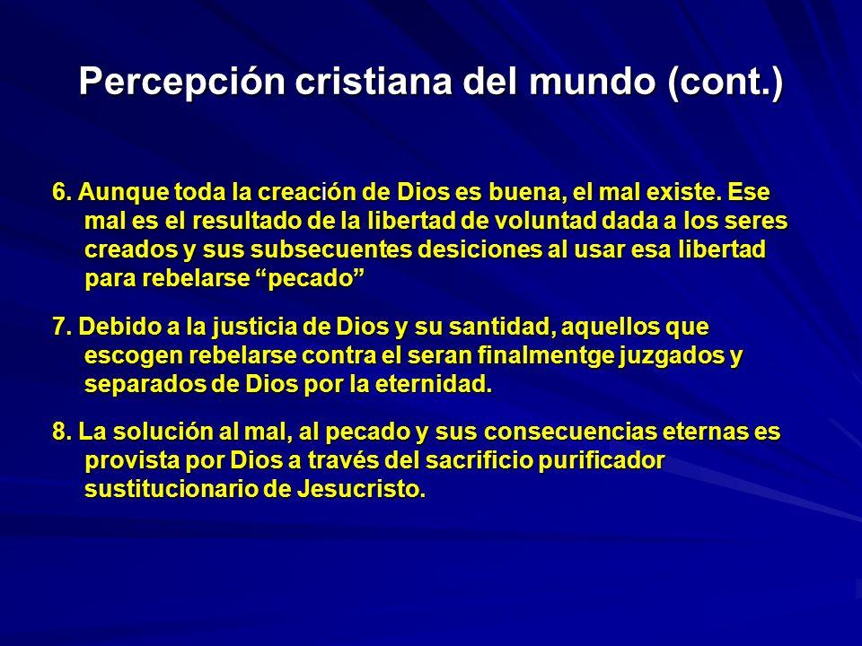 Percepción cristiana del mundo (cont.)
