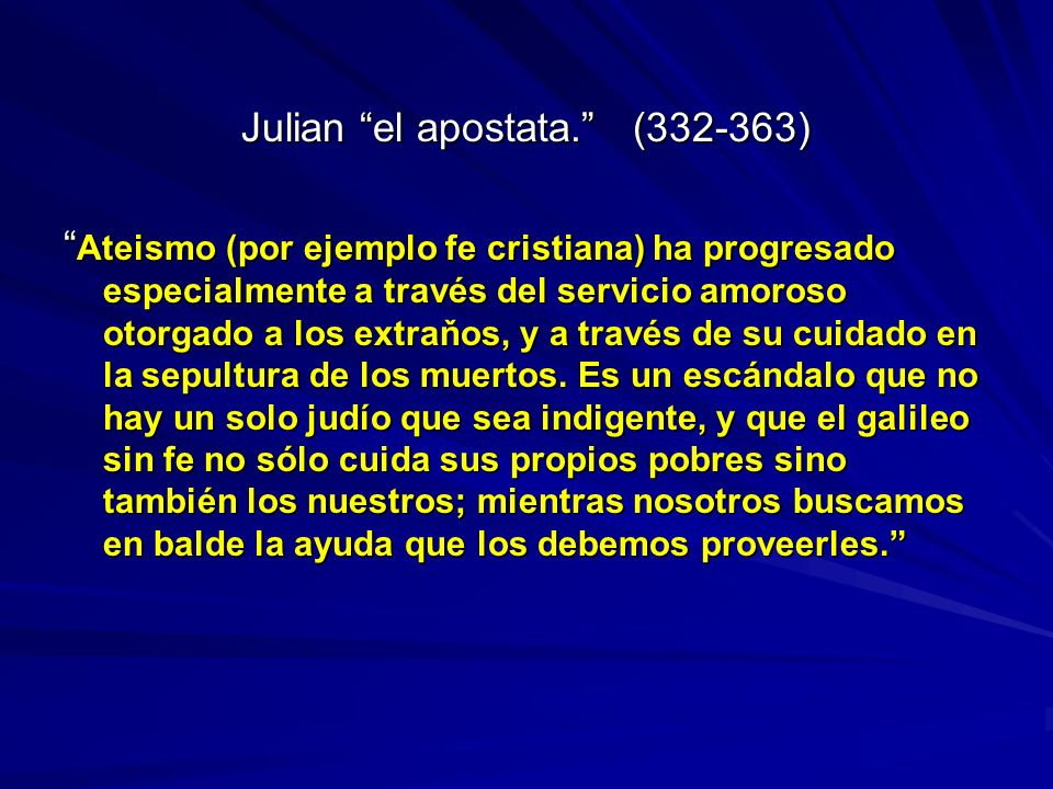Julian el apostata. (332-363)