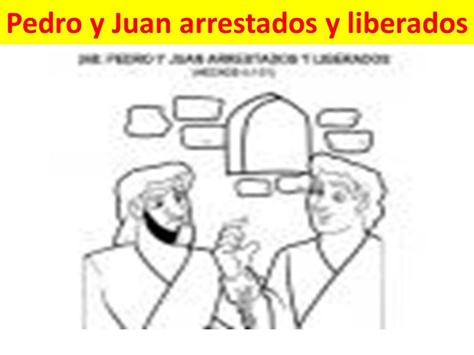Pedro y Juan arrestados y liberados