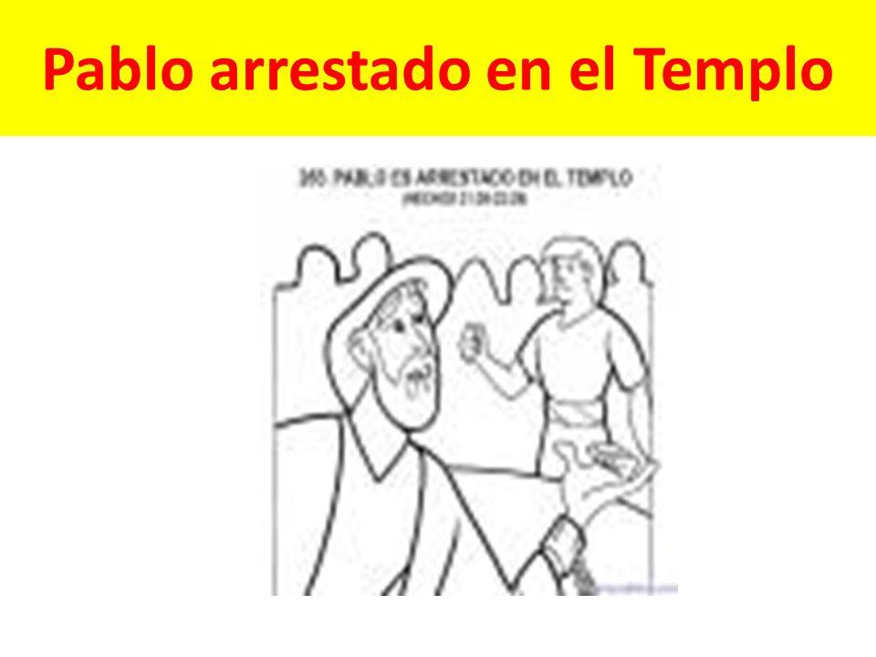 Pablo arrestado en el Templo