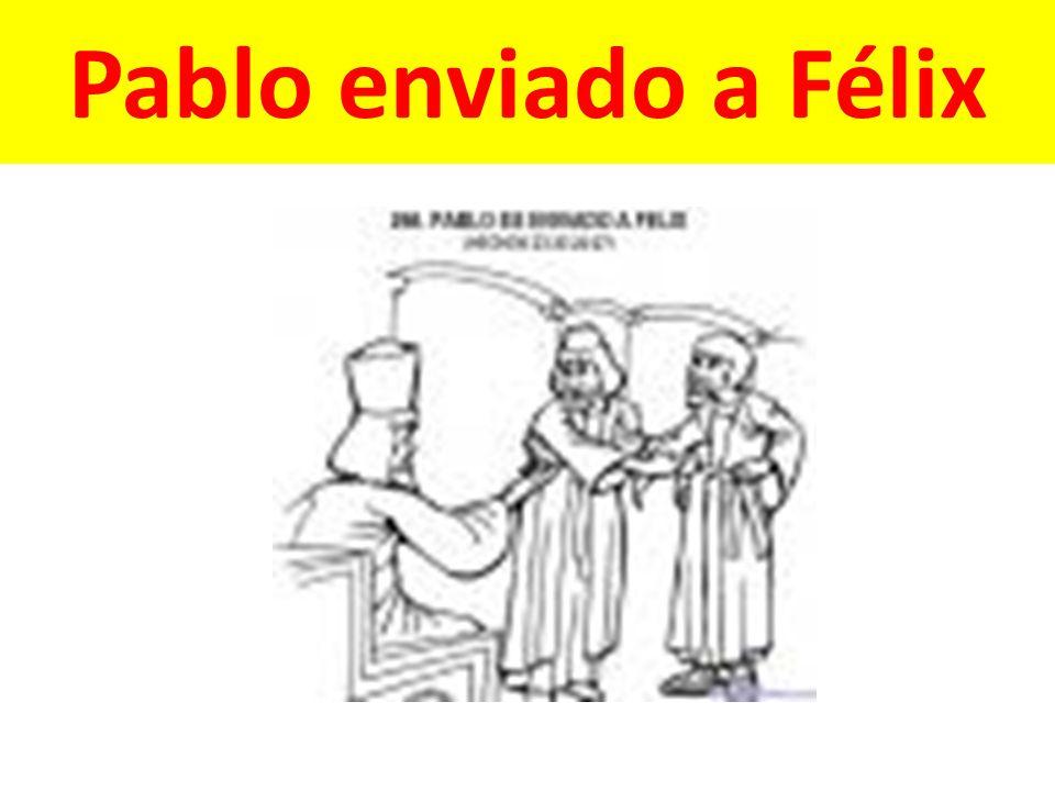 Pablo enviado a Félix