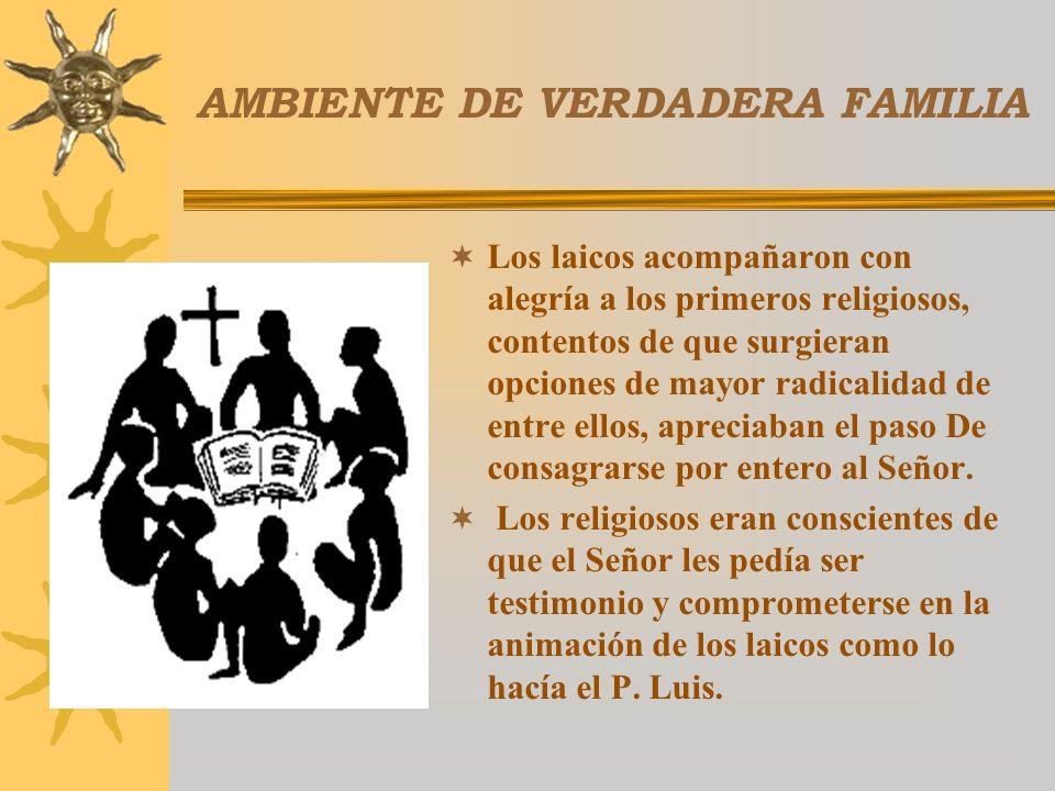 AMBIENTE DE VERDADERA FAMILIA