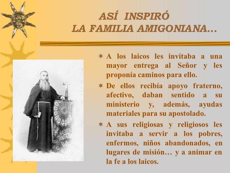ASÍ INSPIRÓ LA FAMILIA AMIGONIANA...