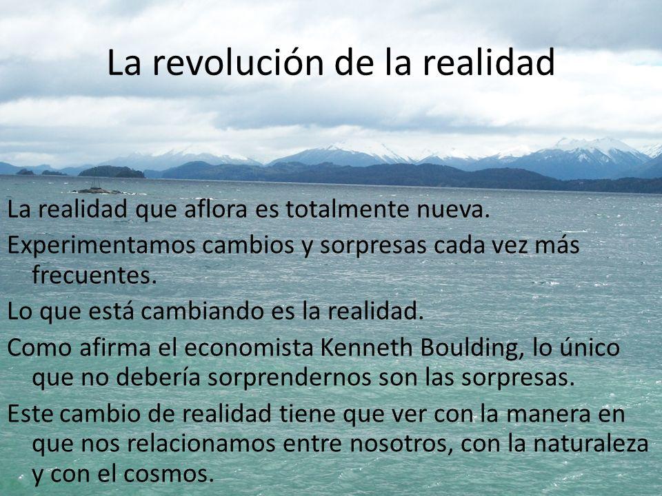 La revolución de la realidad