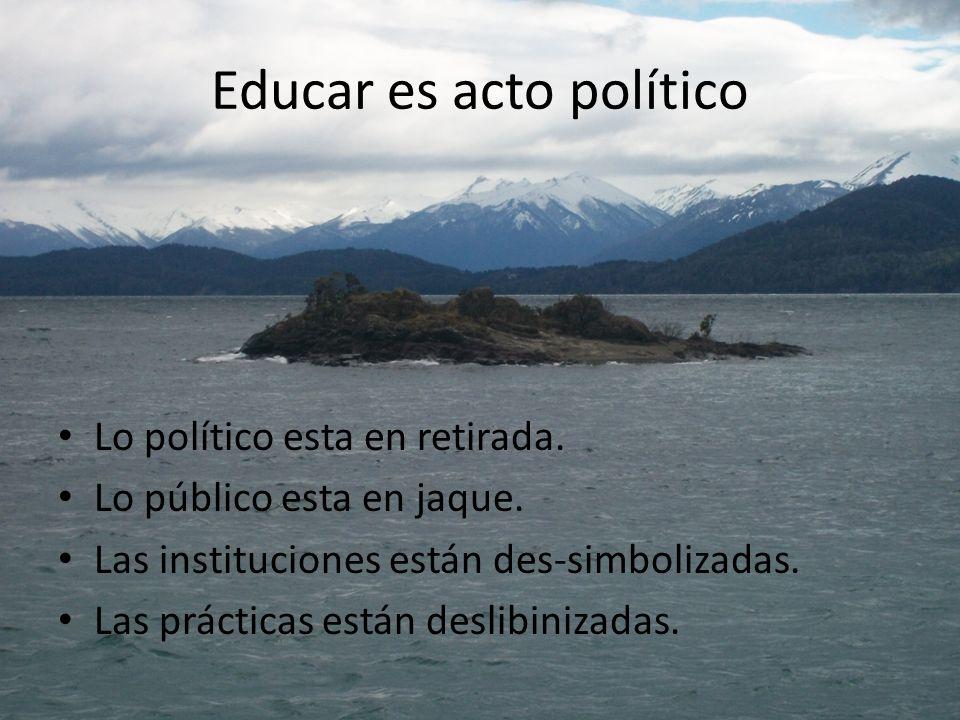 Educar es acto político