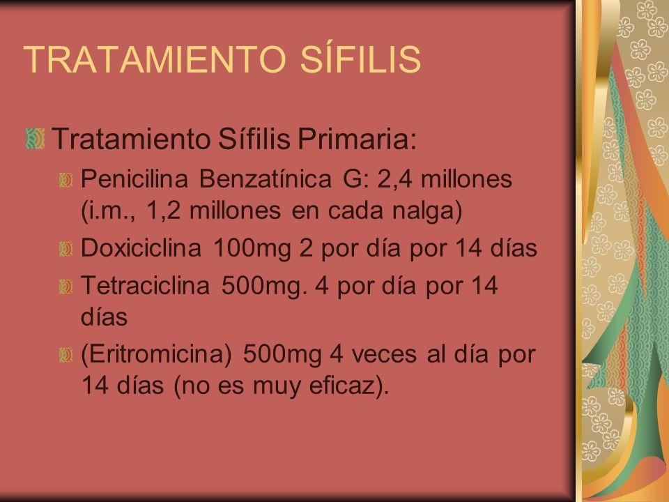 TRATAMIENTO SÍFILIS Tratamiento Sífilis Primaria: