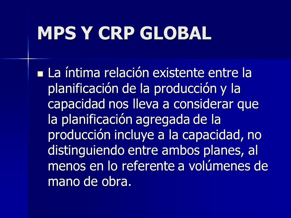 MPS Y CRP GLOBAL