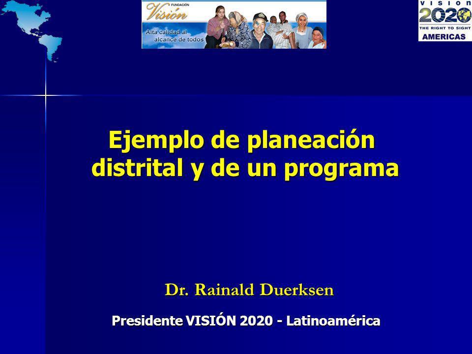distrital y de un programa Presidente VISIÓN 2020 - Latinoamérica