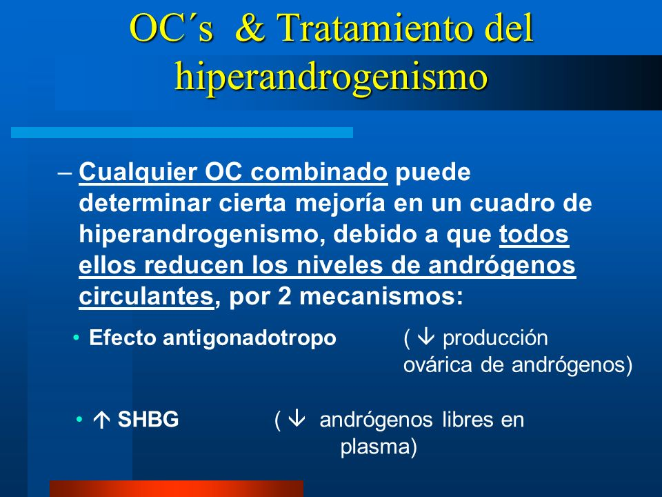 OC´s & Tratamiento del hiperandrogenismo
