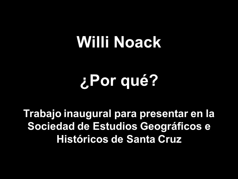 Willi Noack ¿Por qué.