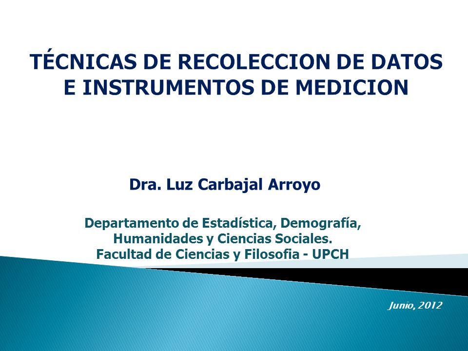 TÉCNICAS DE RECOLECCION DE DATOS E INSTRUMENTOS DE MEDICION