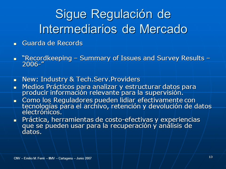 Sigue Regulación de Intermediarios de Mercado