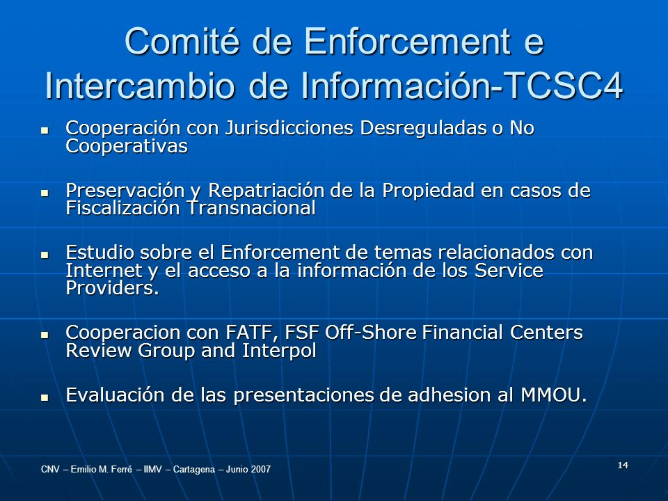 Comité de Enforcement e Intercambio de Información-TCSC4