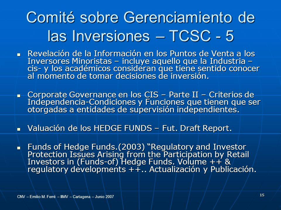 Comité sobre Gerenciamiento de las Inversiones – TCSC - 5