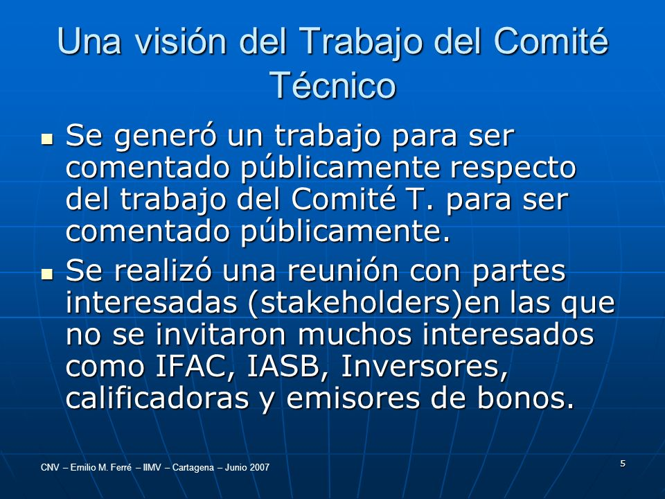 Una visión del Trabajo del Comité Técnico