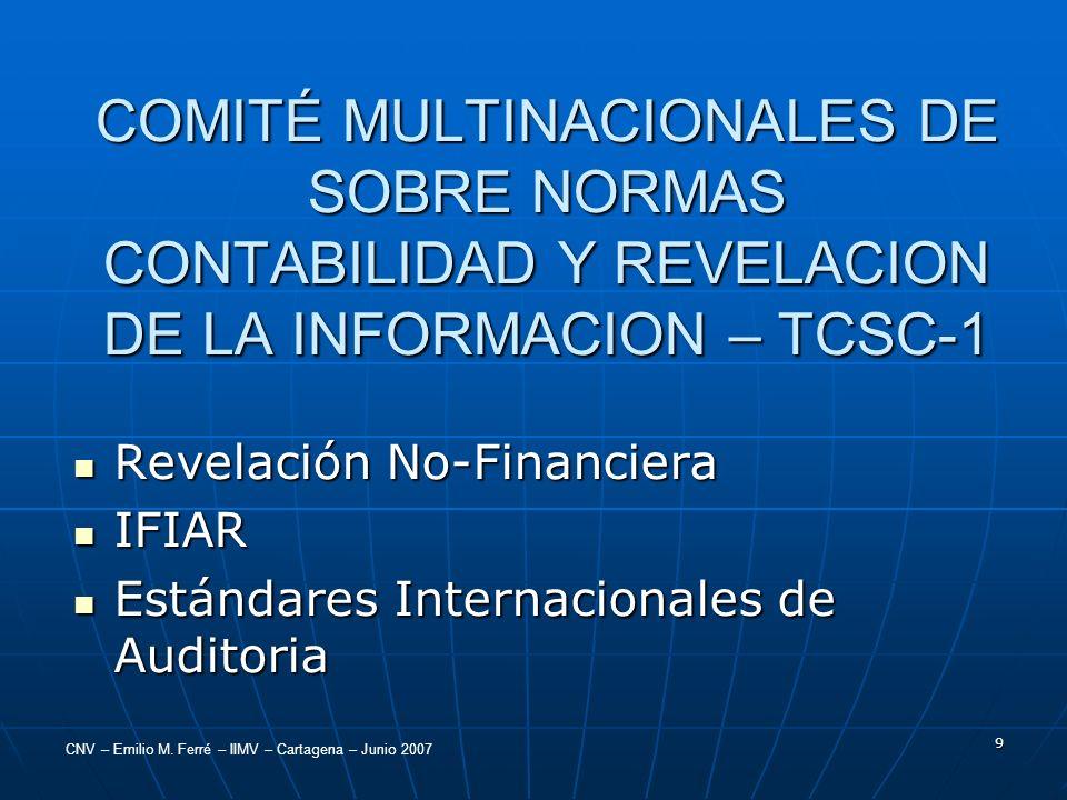 COMITÉ MULTINACIONALES DE SOBRE NORMAS CONTABILIDAD Y REVELACION DE LA INFORMACION – TCSC-1