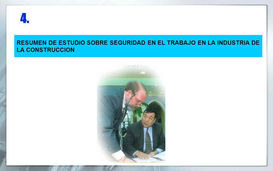 4. RESUMEN DE ESTUDIO SOBRE SEGURIDAD EN EL TRABAJO EN LA INDUSTRIA DE LA CONSTRUCCION