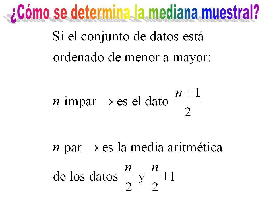 ¿Cómo se determina la mediana muestral
