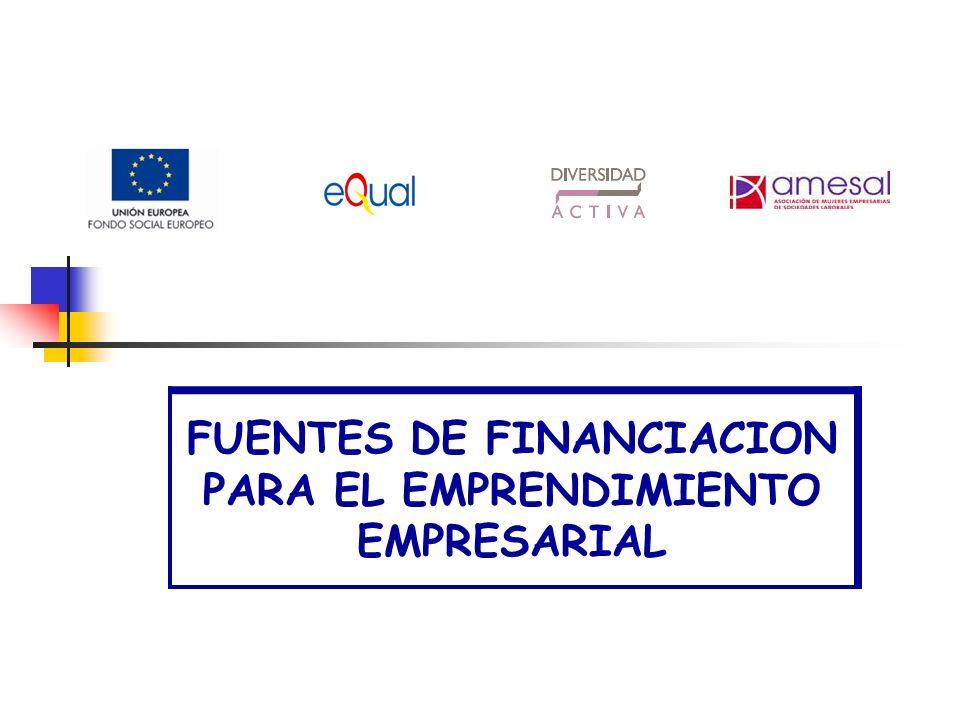 FUENTES DE FINANCIACION PARA EL EMPRENDIMIENTO EMPRESARIAL