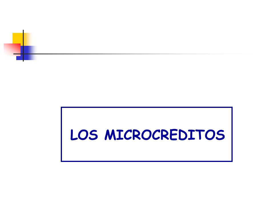 LOS MICROCREDITOS