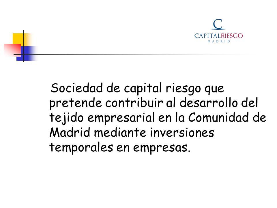 Sociedad de capital riesgo que pretende contribuir al desarrollo del tejido empresarial en la Comunidad de Madrid mediante inversiones temporales en empresas.