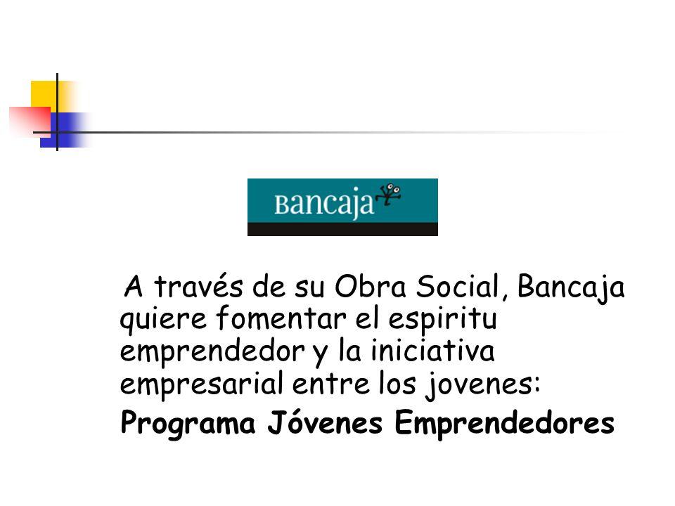 A través de su Obra Social, Bancaja quiere fomentar el espiritu emprendedor y la iniciativa empresarial entre los jovenes: