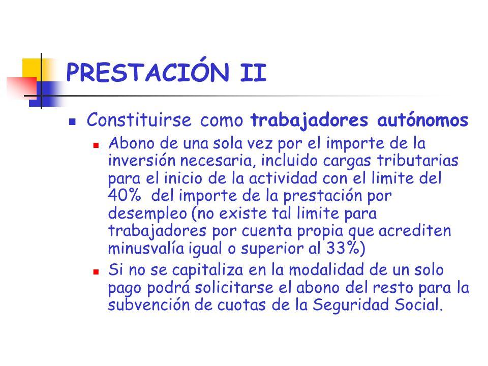 PRESTACIÓN II Constituirse como trabajadores autónomos