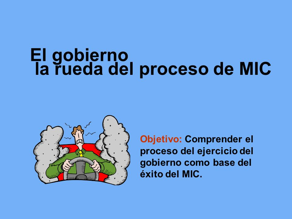 la rueda del proceso de MIC