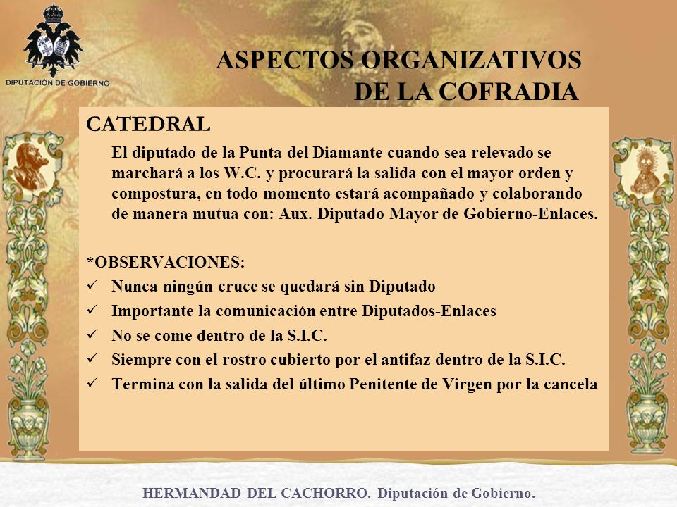 HERMANDAD DEL CACHORRO. Diputación de Gobierno.