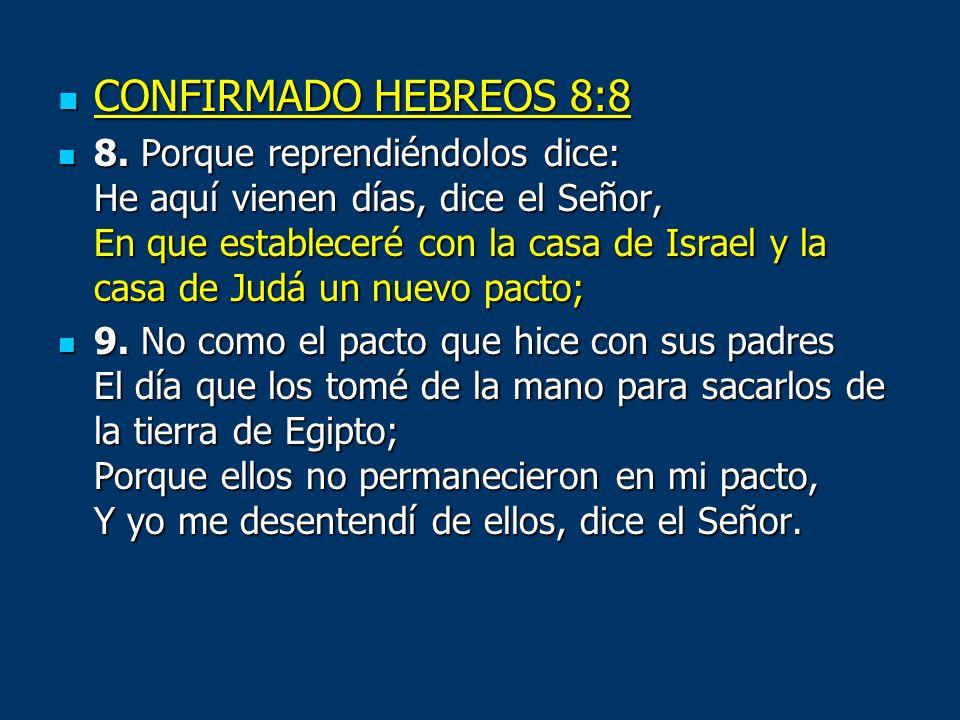 CONFIRMADO HEBREOS 8:8