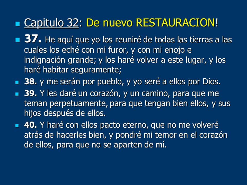 Capitulo 32: De nuevo RESTAURACION!
