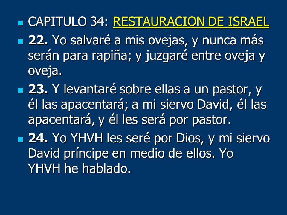 CAPITULO 34: RESTAURACION DE ISRAEL