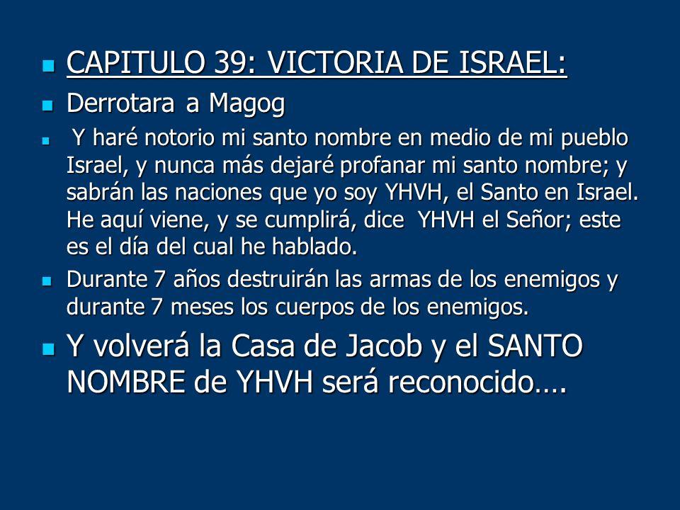 CAPITULO 39: VICTORIA DE ISRAEL: