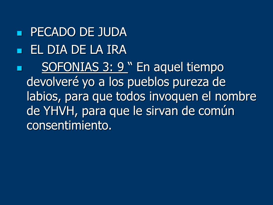 PECADO DE JUDA EL DIA DE LA IRA.