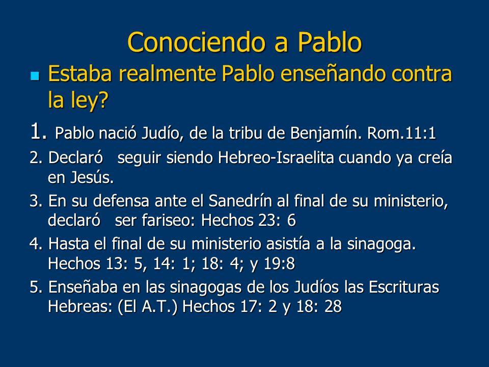 Conociendo a Pablo Estaba realmente Pablo enseñando contra la ley