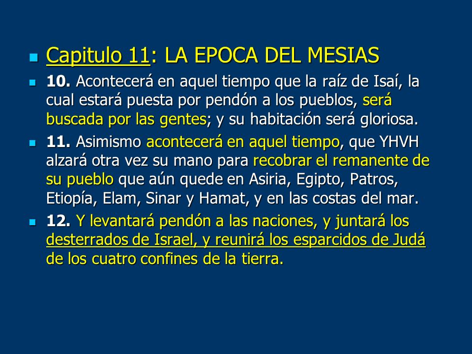 Capitulo 11: LA EPOCA DEL MESIAS