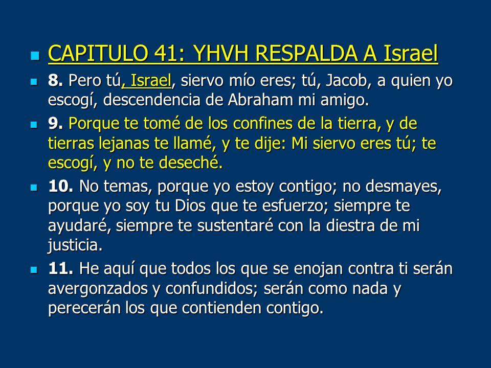 CAPITULO 41: YHVH RESPALDA A Israel