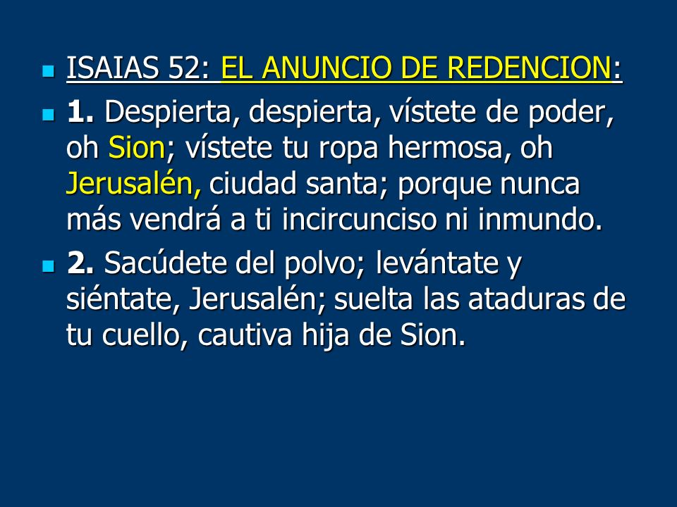 ISAIAS 52: EL ANUNCIO DE REDENCION: