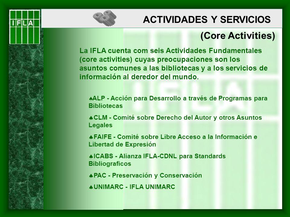 ACTIVIDADES Y SERVICIOS (Core Activities)