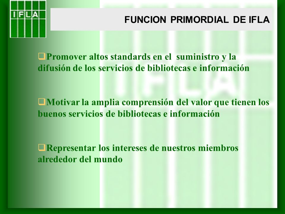 FUNCION PRIMORDIAL DE IFLA