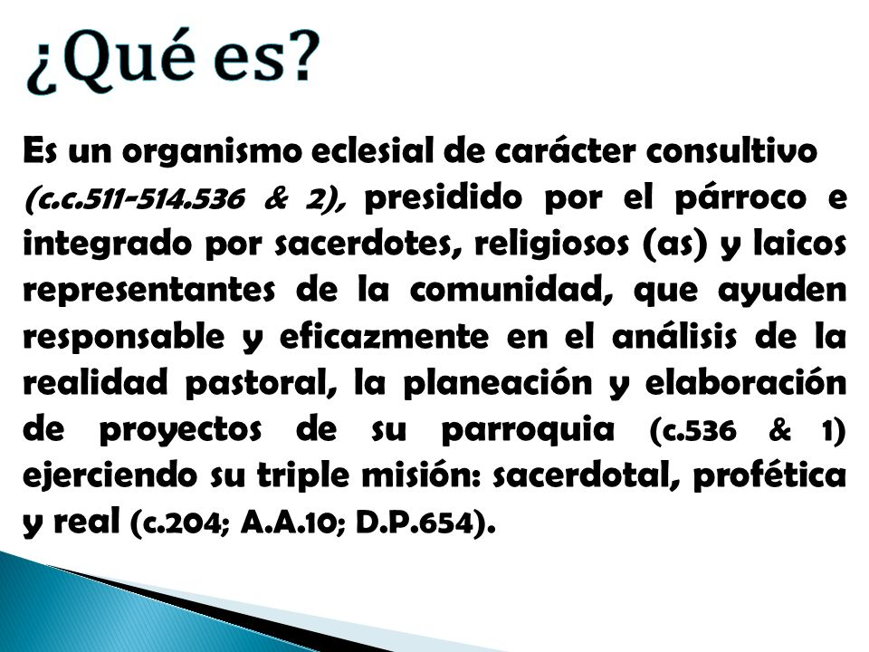 ¿Qué es Es un organismo eclesial de carácter consultivo