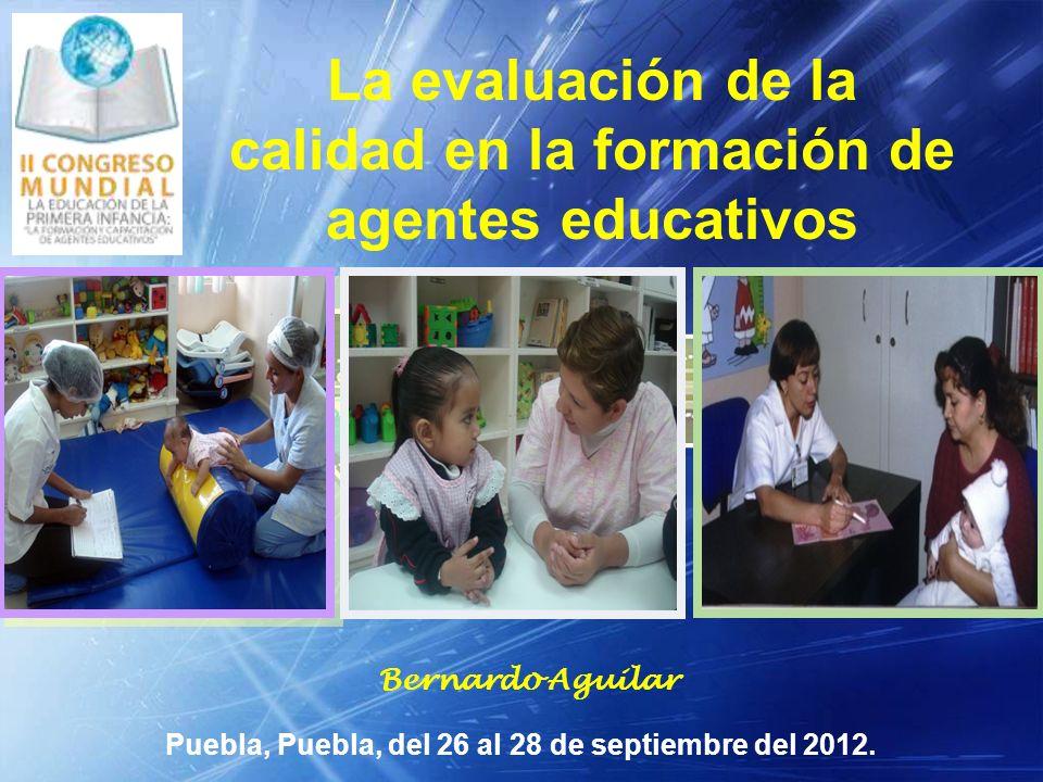 La evaluación de la calidad en la formación de agentes educativos