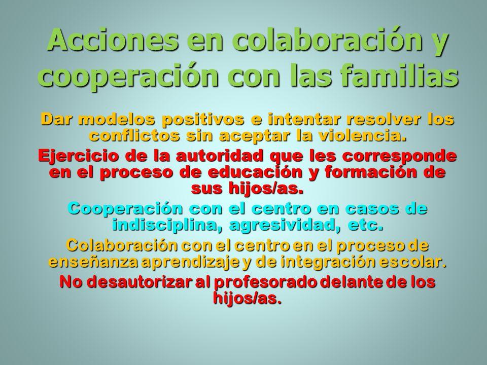 Acciones en colaboración y cooperación con las familias